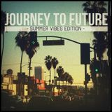 A Journey to Future Special - Summer Vibes Edition