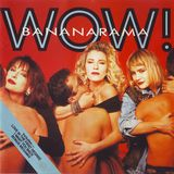 Bananarama - WOW! What A Mix!