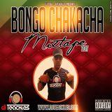 DJTEACKLES-BONGO CHAKACHA MIXTAPE FEB 2017