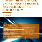 A Sympathetic Critique on the Theory, Practice and Politics of the Resilient City
