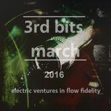 "-<(Ô.ô)>- 3rd bits march 2016 a.k.a. ""immer nach toutes directions"""