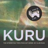 Kuru - This is IT Podcast v.23