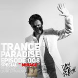 Trance Paradise Episode #008 (Special Mirage) (03-10-10)