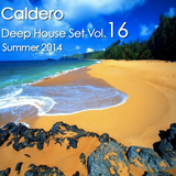 Caldero - Deep House Set vol.16