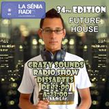 Joan Barrera DJ - Crazy Sounds Radio Show 34 @LaSeniaRadio