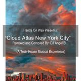 "Hands On Wax Presents: ""Cloud Atlas New York City"""