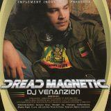 Dj Venanzion - Dread Magnetic