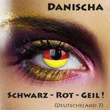 Danischa - Schwarz-Rot-Geil- Deutscheland #7