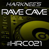 Harknee's Rave Cave #HRC021