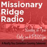 Missionary Ridge Radio / Episode 20 - Canadian Takeover