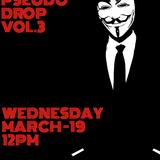 Pseudo Drop Vol. 3