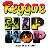 """Dj Makala """"Baile Reggae Hip Hop Mix"""""""