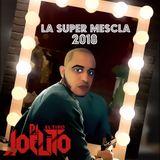 La Super Mezcla 2018