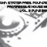 John Stigter pres. Founder - Progressive House Mix Vol. 2 (June 2012)