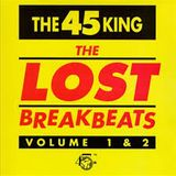 The 45 King - The Lost Breakbeats Vol 1.