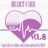 HEART CARE VOL.8 - Mixed by DjA