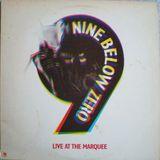 Nine Below Zero - Live At The Marquee (Full Album)