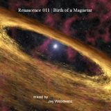 Renascence 011 | Birth of a Magnetar