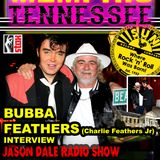 Bubba Feathers - The Jason Dale Interview with Charlie Feathers Jnr