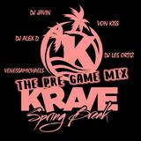 Krave Spring Break Pre-Game Mix 2018