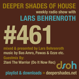 Deeper Shades Of House #461 w/ exclusive guest mix by 2lani The Warrior
