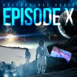 Hypergalaxy Radio: Episode X with Stardust Collide (feat. Dani Nyx)