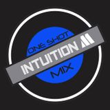 One shot mix 10 mixed by Intuition M