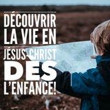 Que les enfants loin de Dieu trouvent la vie en Jésus-Christ