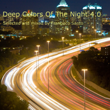 Deep Colors Of The Night 4.0
