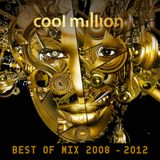 Cool Million Best Of Mix (2008-2012)