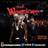 The Warriors - Mixed By DJ LG