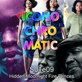 Nu Iconochromatic s01e09 - Hidden Moonlight Fire Fences