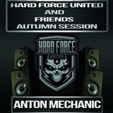 Hard Force United and Friends (Autumn Session 2016)