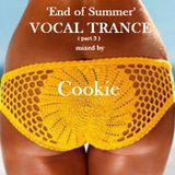 Vocal Trance 2016  (part 3) mixed by Cookie (End of Summer mix)