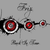 Friz Goes Back In Time XXVIII (100% Vinyl 2nd Edition)