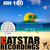 CATSTAR RECORDINGS RADIO SHOW 100 (Bora-Bora, Ibiza 2017)