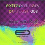 Sied van Riel - Extraordinary Podcast 003 (31.11.2011)