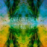 19-11-14***Danse Cantique #4***The Big 5