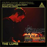 THE LUMB - OUTLOOK LAUNCH PARTY promo mix