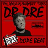 Dr Dre - Dope Beat (Tha Roadium Swapmeet Tapes)