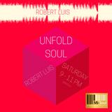 Unfold Soul w/ Rob Luis - 20.01.18