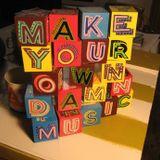 Make Your Own Damn Music - 6th September 2016