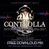 "ETERNITY STREET MIX vol.13 ""CONTROLLA"" INTERNATIONAL MIX 2016-2017"