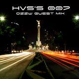 HVS's 007 OzzW Guest Mix