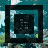 the cocteau garden vol. 01