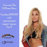 DJ Rome Show #38 with Tori V Interview