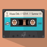 House Dish // EP .7 // Summer 14