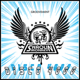 Shaolin Monkey: Disco 4000 {A Groovement Mix}