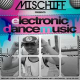 MISCHIFF OF ABNORMAL PERCEPTION PRESENTS ELECTRONIC DANCE MUSIC THE MIXTAPE
