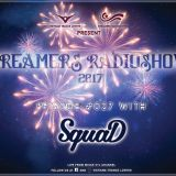 Dreamers Radioshow - Episode 027 with SquaD